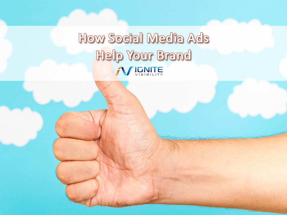 How Social Media Ads Help Your Brand