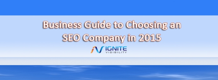 Business Guide to Choosing an SEO Company in 2015