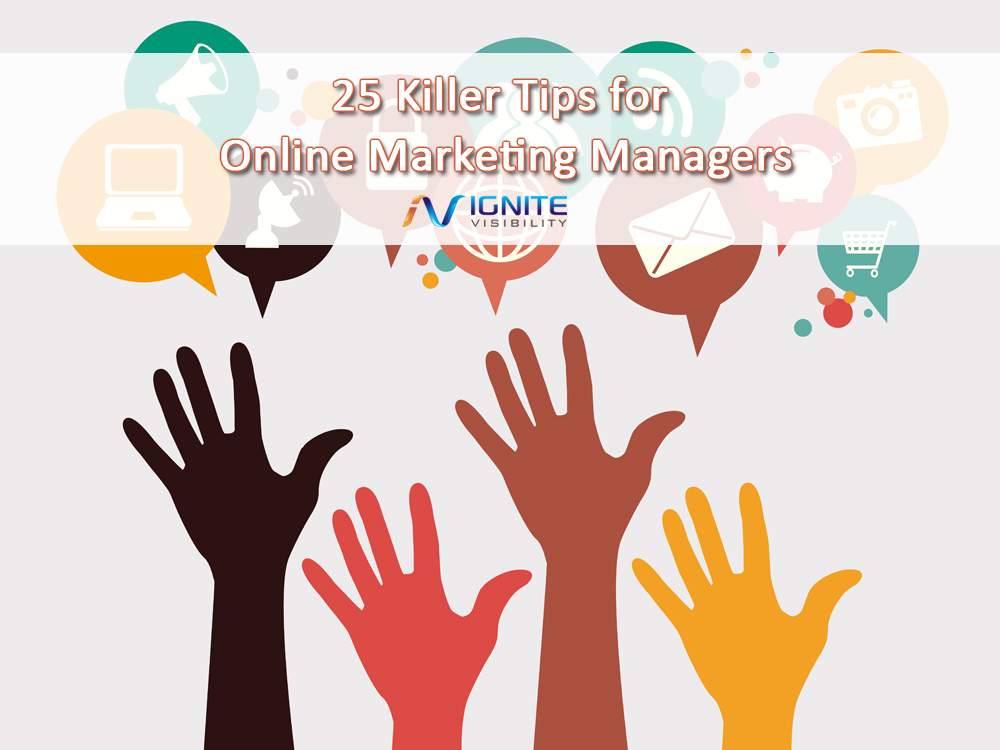 25 Killer Tips For The Marketing Manager