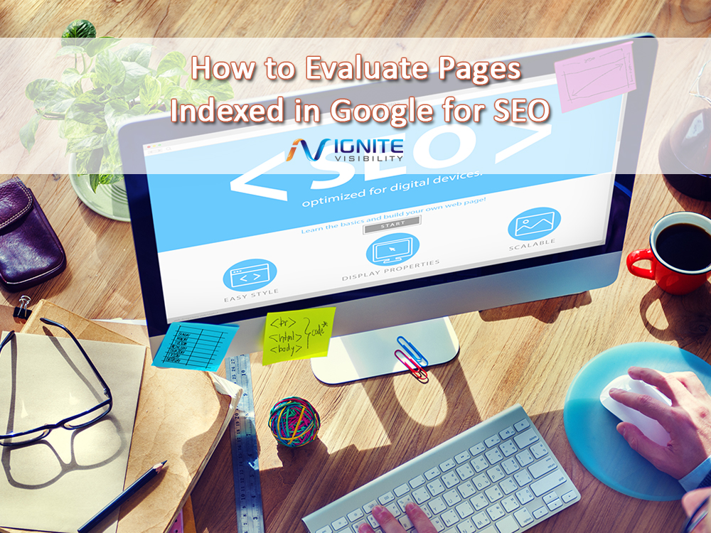 How to Evaluate Pages Indexed in Google for SEO