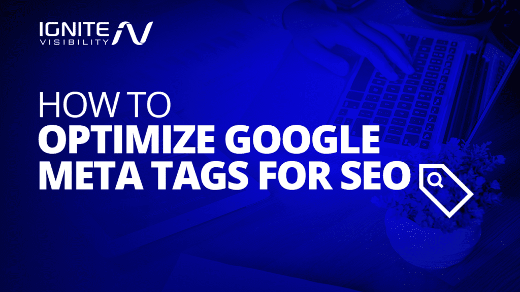 Optimize Google meta tags for SEO