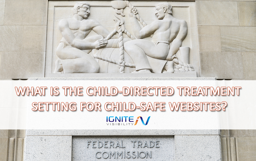 WHAT IS THE CHILD-DIRECTED TREATMENT SETTING FOR CHILD-SAFE WEBSITES
