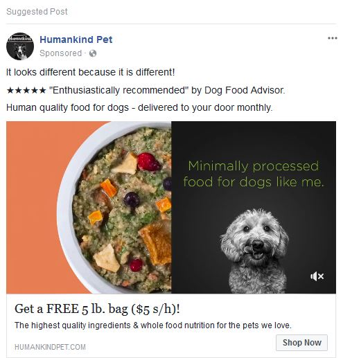 Facebook CPM – Humankind Pet Food uses a quote from Dog Food Advisor in their ad to give their brand credibility.