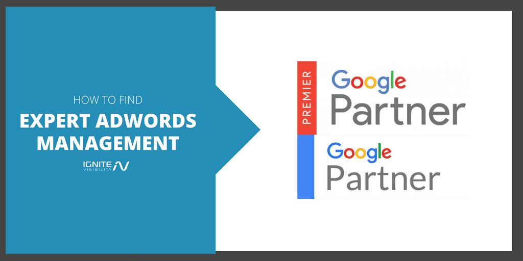 How To Find Expert AdWords Management That Really Delivers
