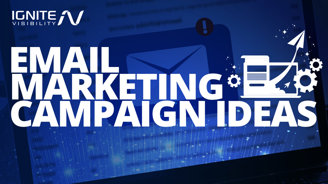Email marketing campaign ideas