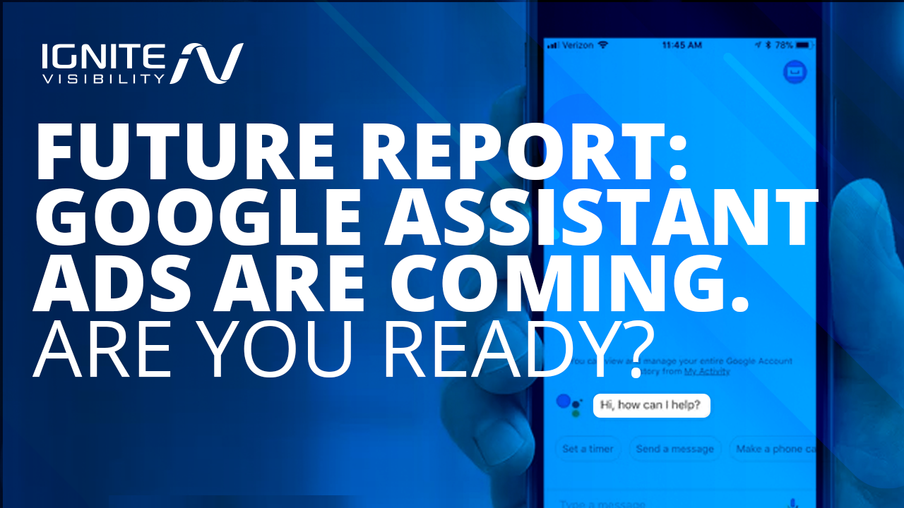Future Report: Google Assistant Ads are Coming