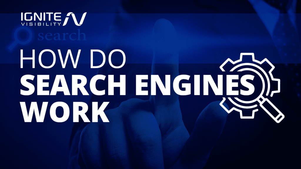 How do search engines work?