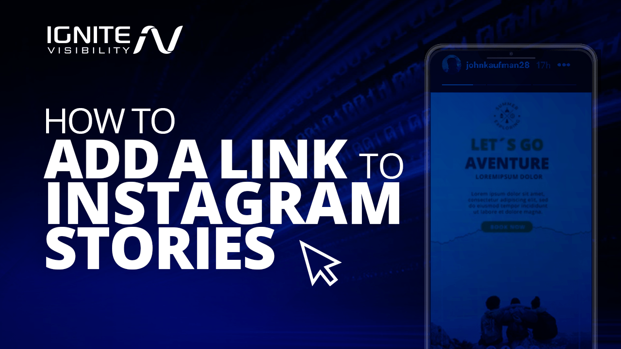 How To Add A Link To Your Instagram Story Ignite Visibility