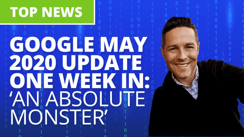 Ignite breaking news: Google May 2020 Core Update