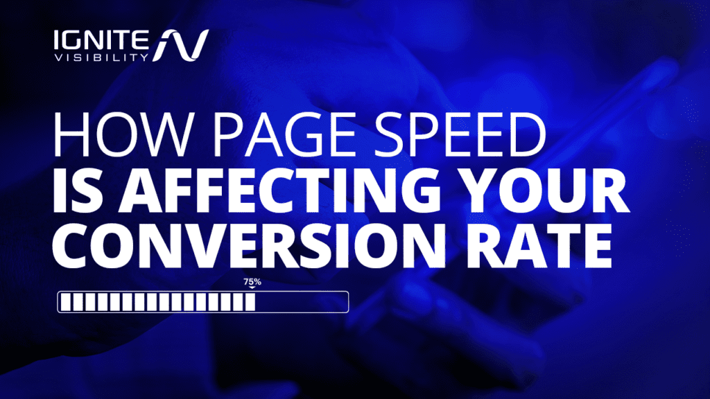 How page speed is affecting your conversion rate
