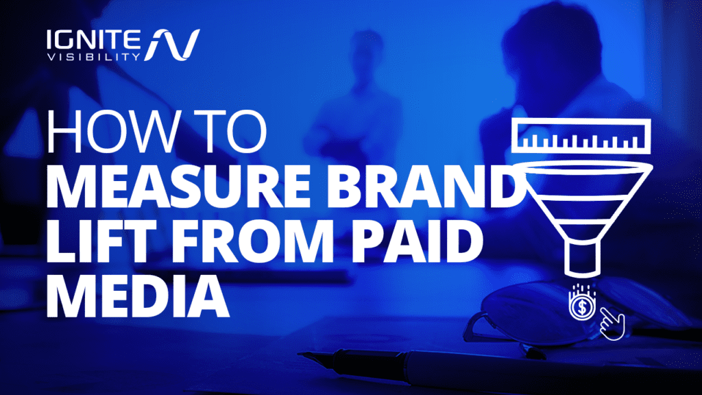 How to measure brand lift from paid media