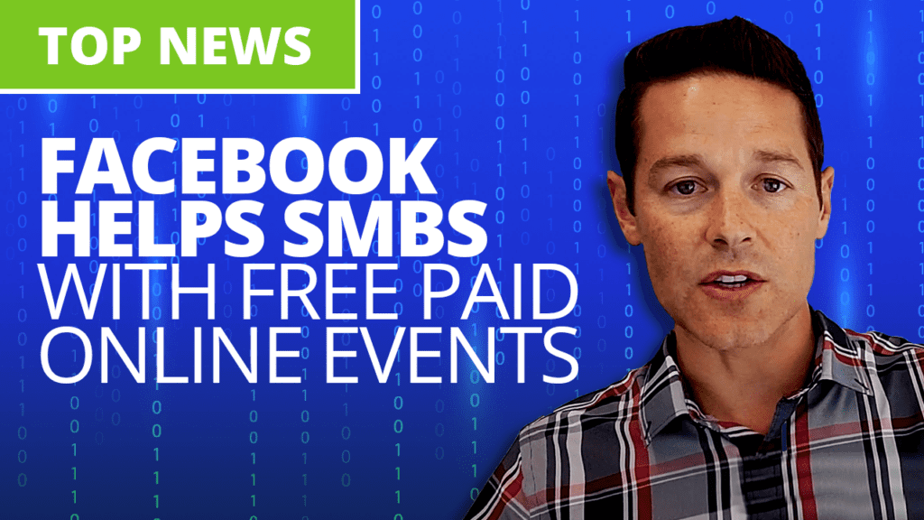 Facebook helps SMBs with free paid online events