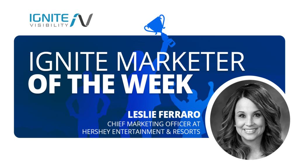 Leslie Ferraro, Chief Marketing Officer at Hershey Entertainment & Resorts