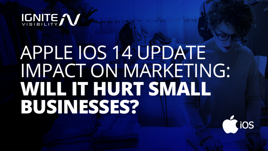 Apple iOS 14 update impact on marketing