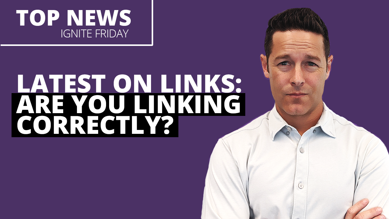 Latest on Links: Are You Linking Correctly?