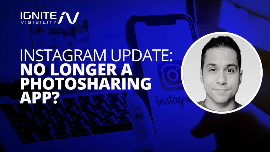 Instagram Update: No Longer a Photosharing App?
