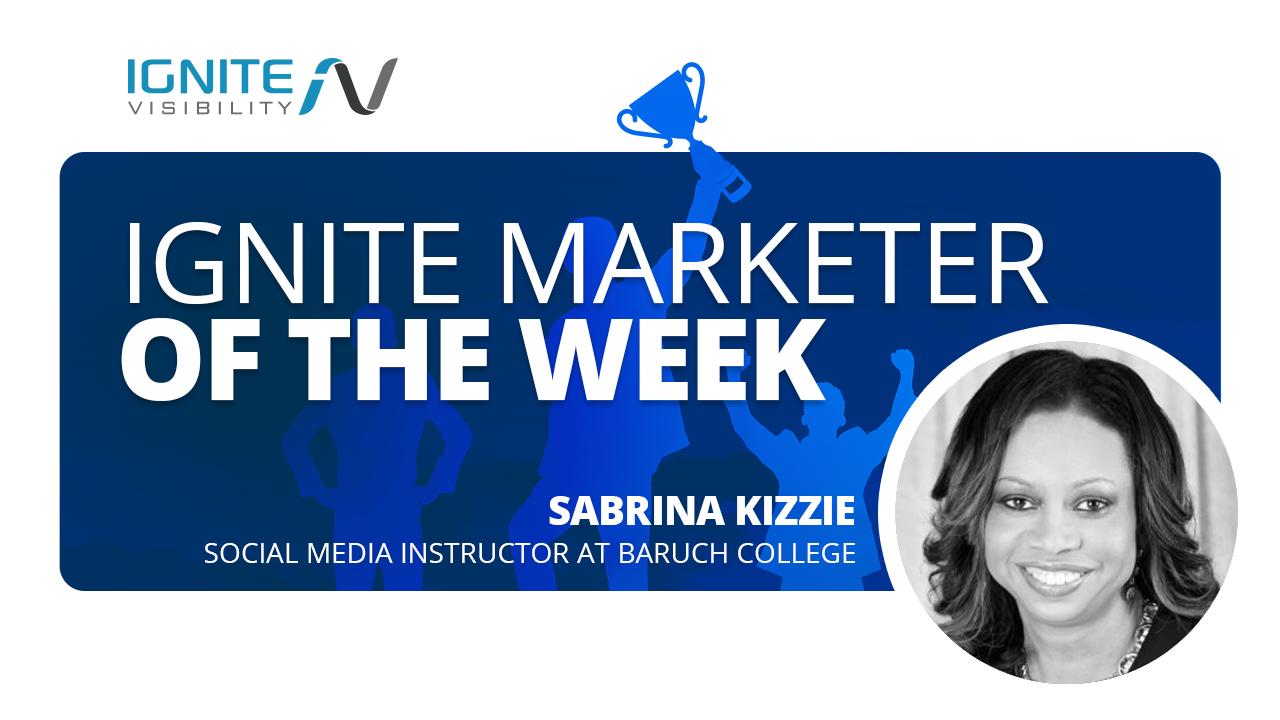 Marketer of the Week - Sabrina Kizzle